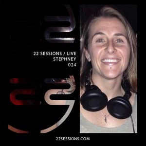 Stephney. 22 Sessions. Episode 024