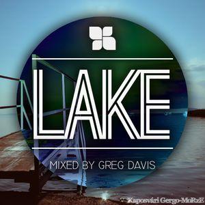 LAKE • Mixed by Greg Davis