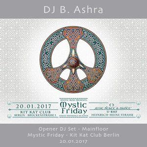 DJ B. Ashra - 20.01.2017 - Mystic Friday Berlin
