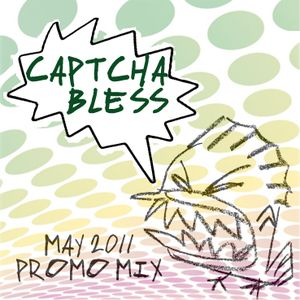 Captcha Bless - May 2011 - promomix