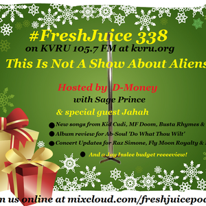 #FreshJuice 338 - This Is Not A Show About Aliens