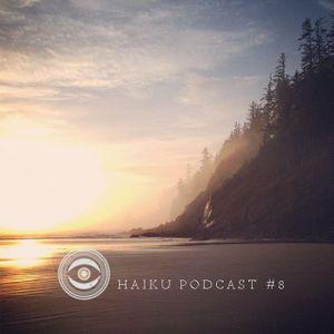 Haiku Podcast #8