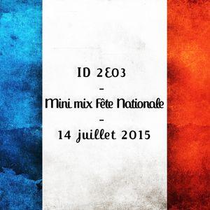 ID 2E03 - Mini mix Fête Nationale - 14 juillet 2015