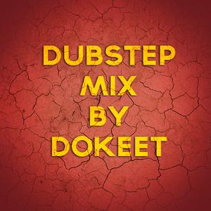 Dubstep mix.