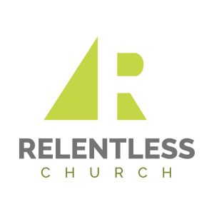RC Message 8.9.15 Relentless Week 2