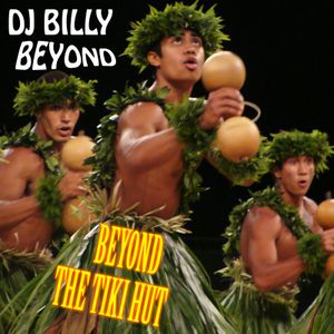 Beyond The Tiki Hut