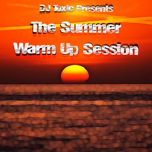 The Summer Warm Up Session