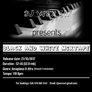 Dj Wex Sa Black And White (mixtape)