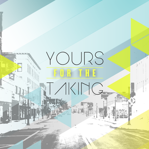 Yours For The Taking - This Community - Pastor CJ