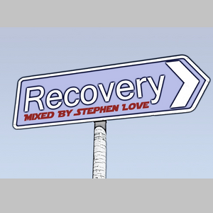 Recovery - Mixed By Stephen Love