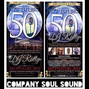 DJ RATTY Big 50th - COMPANY SOUL SOUND