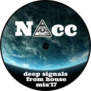 (NAcc) Deep Signals From House Mix'17