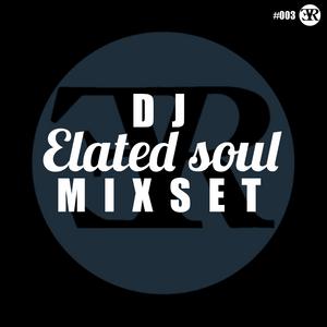 Elated Soul Mixset #003