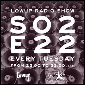 Lowup Radio Show S02E22