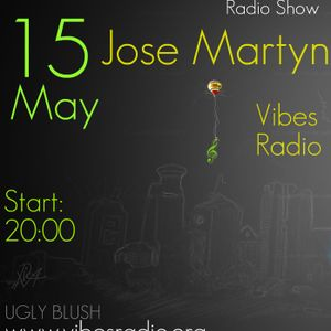 Jose Martyn pres. Groovalicious @ Vibes Radio Station 15 May