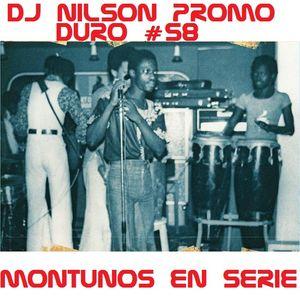 DJ NILSON PROMO DURO #58 MONTUNOS EN SERIE