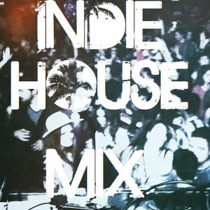 Indie House Mix