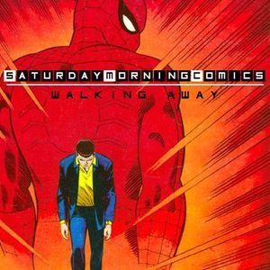 "Saturday Morning Comics #73 ""Walking Away"""
