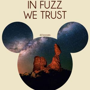 in Fuzz we trust --DJ set-- // 1.3