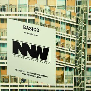 Basics w/ Tiger Balms - 10th October 2019