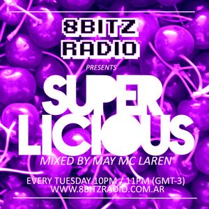 May Mc Laren @ Superlicious 025, at 8Bitz Radio | November 5th, 2013
