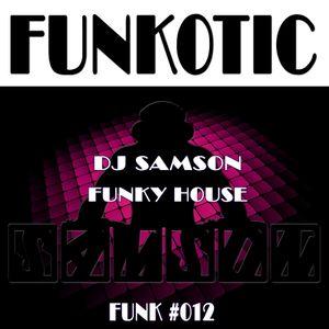 DJ Samson - Funkotic (#012)