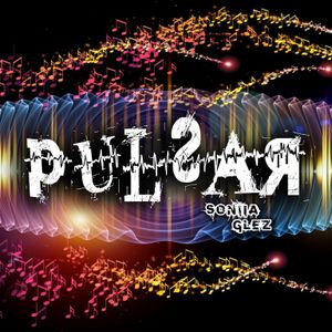 Pulsar Ep.13 23-02-15 (Loca FM Salamanca) Dj SoniiaGlez