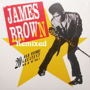 JAMES BROWN REMIXED 2016 - get up offa that thing