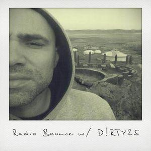 Radio Bounce #243 w/ D!rty25