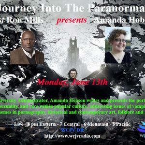 Journey Into The Paranormal with Ron Mills _ Amanda Hobson.mp