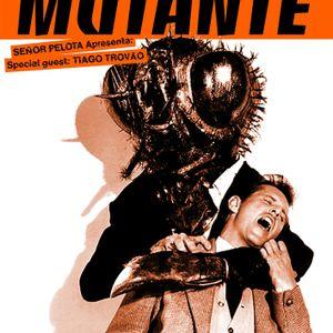 Mutante#04 by Señor Pelota with Tiago Trovão