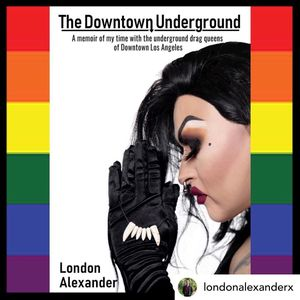 The Downtown Underground (featuring London Alexander)