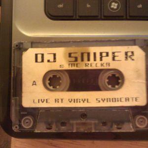 DJ Sniper with MC Recka Live at Vinyl Syndicate