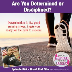 Are You Determined or Disciplined?