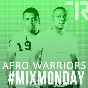 Afro Warriors - Mix Monday