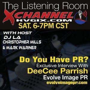 The Listening Room 01-30-2016 Guest DeeCee Parrish