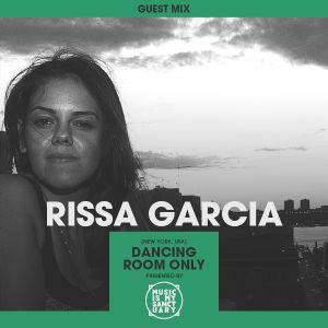 MIMS Guest Mix: RISSA GARCIA (NY, Dancing Room Only)