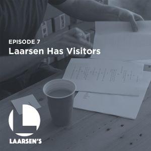 Laarsen Has Visitors