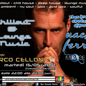 Bar Canale Italia - Chillout & Lounge - Special Guest NACHO FERRER - 15/05/2012.4