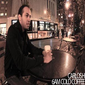 Carlos H - 6AM Cold Coffee
