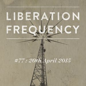 Liberation Frequency #77