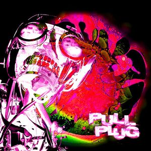 Pull The Plug - 16th June 2016