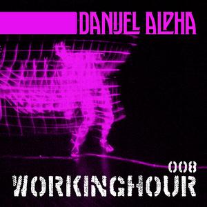 Danijel Alpha - Workinghour 008