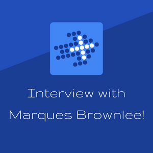 Interview with Marques Brownlee!