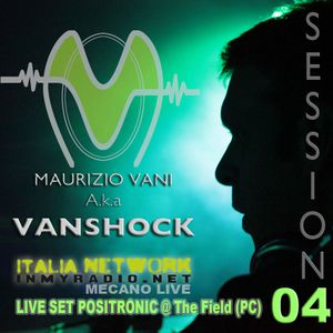 Vanshock Session 04