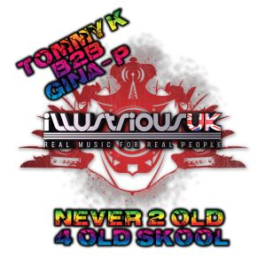 TOMMY K B2B GINA-P NEVER TOO OLD FOR OLD SKOOL SHOW
