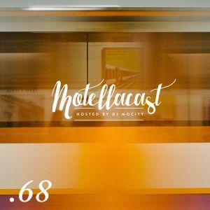 DJ MoCity - #motellacast E68 - 17-08-2016