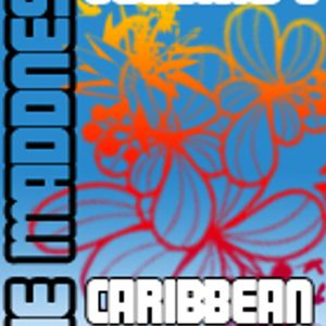 The Maddness Vol. 1 Caribbean Special