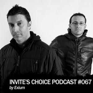 Invite's Choice Podcast 067 - Exium