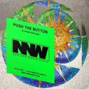 Push The Button - 28th January 2020
